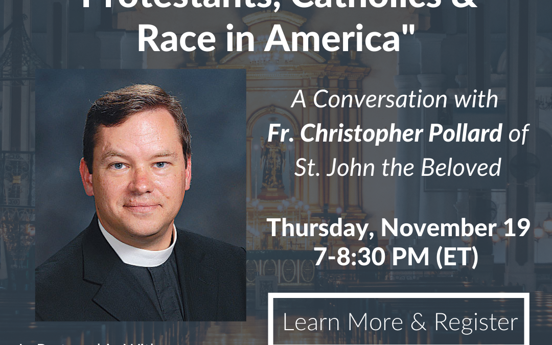 """Protestants, Catholics & Race in America"""