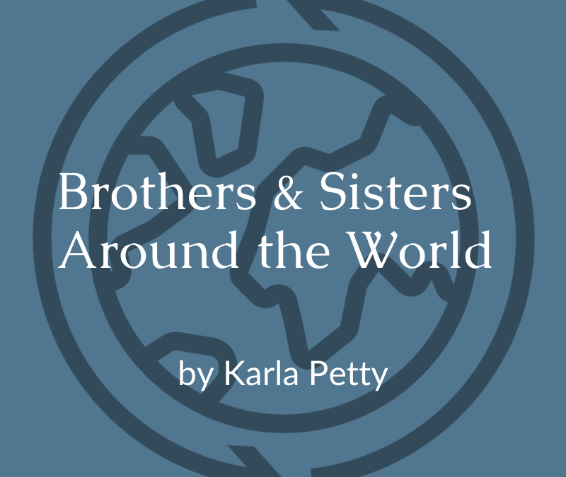 Brothers and Sisters Around the World