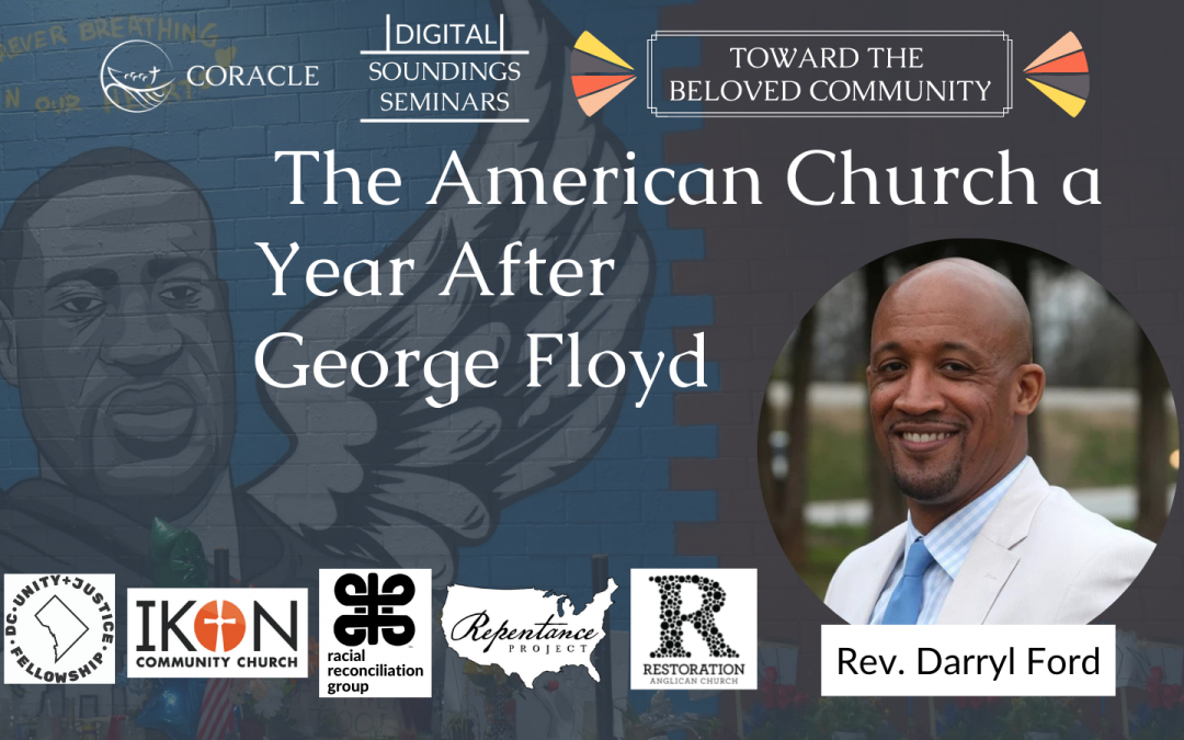 The American Church a Year After George Floyd