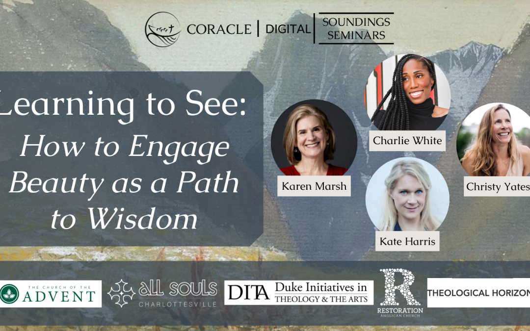 """""""Learning to See: Engaging Beauty as a Path to Wisdom"""""""