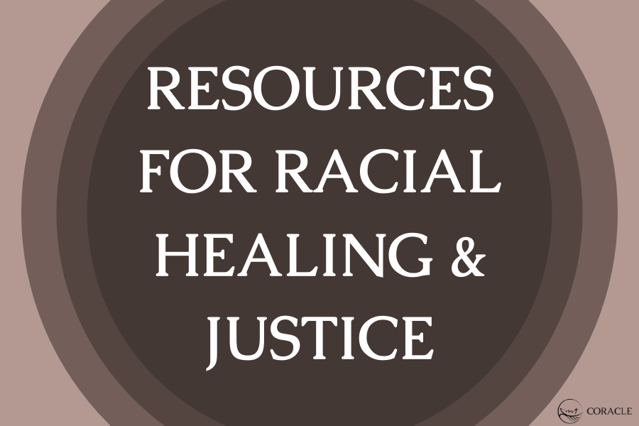 Resources for Racial Healing & Justice