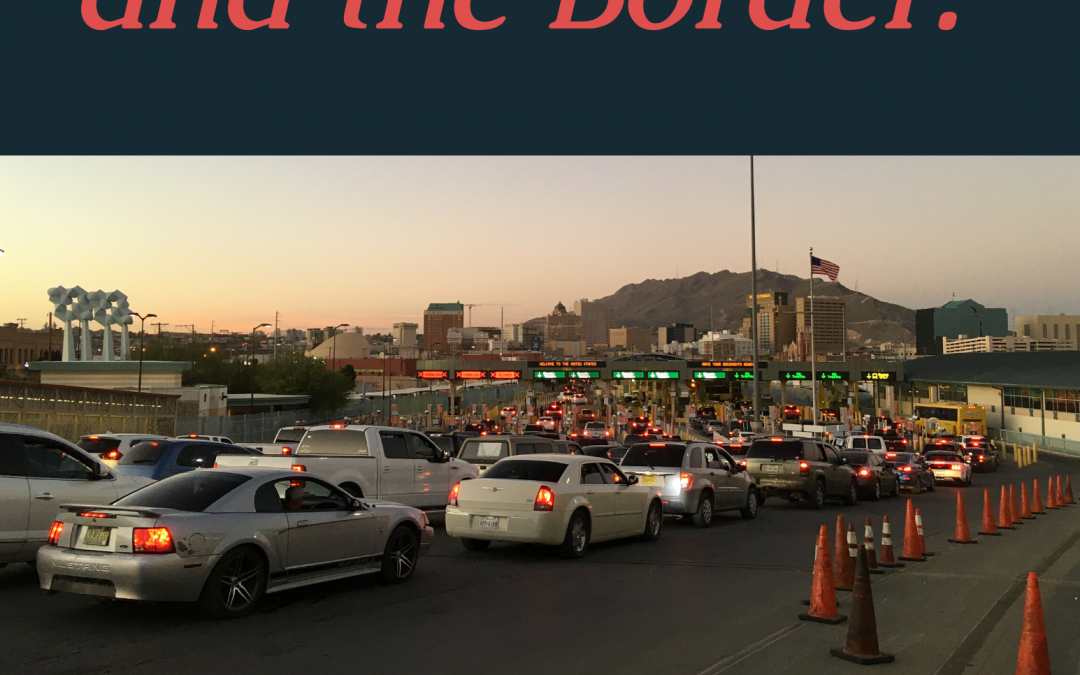 A Christian Response to What is Happening in Central America and at the Border