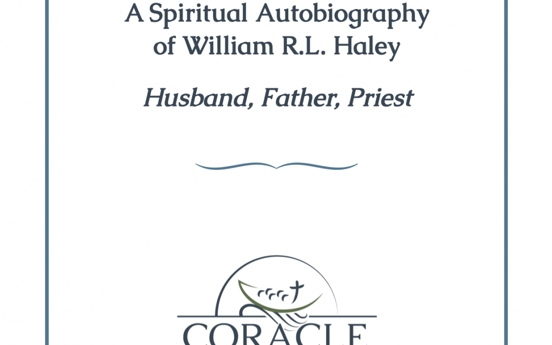 A Spiritual Autobiography of William R.L. Haley