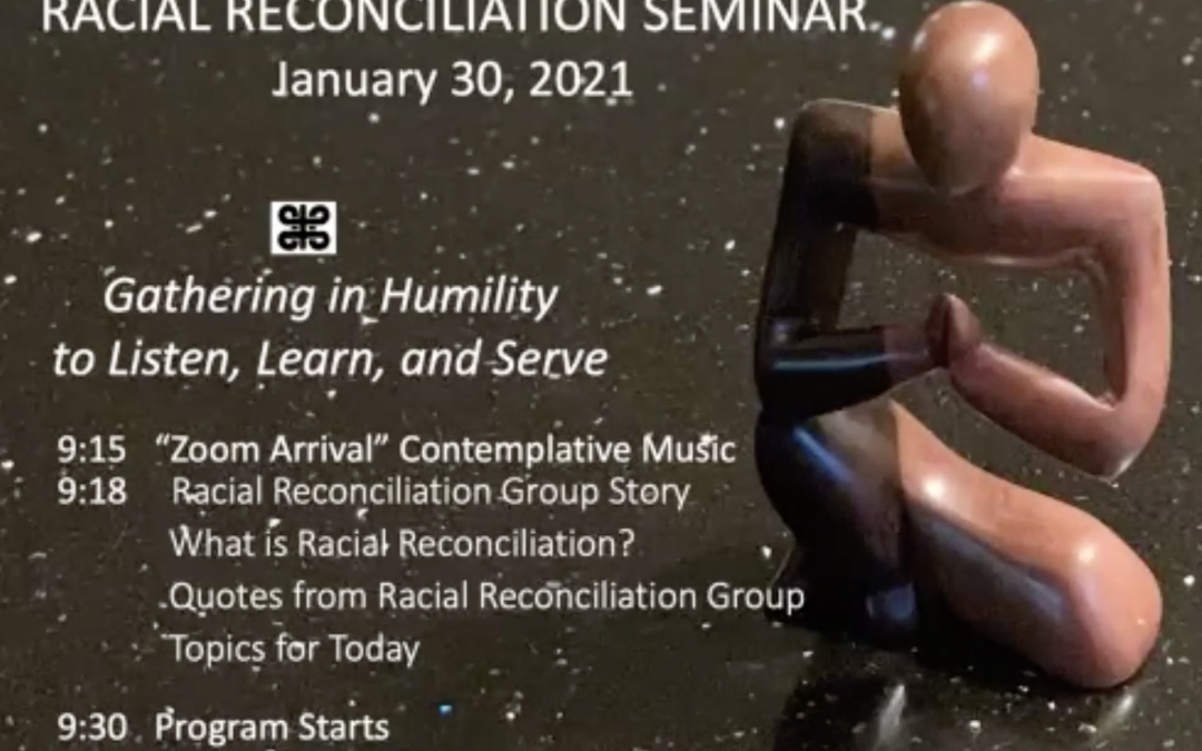 Gathering in Humility to Listen, Learn, and Serve: A Racial Reconciliation Seminar