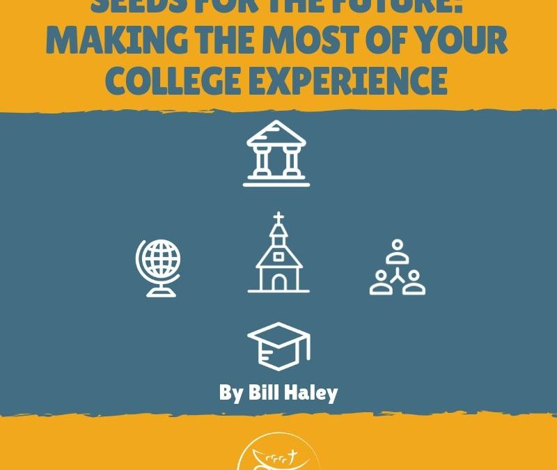 """SOUNDINGS: """"Seeds for the Future: Making the Most of Your College Experience"""""""