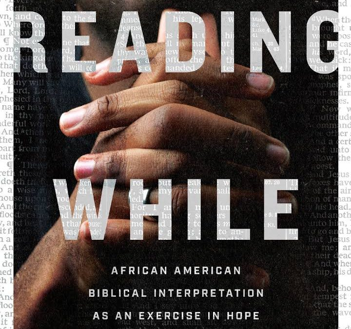 "Review: ""Reading While Black"" by Esau McCaulley"
