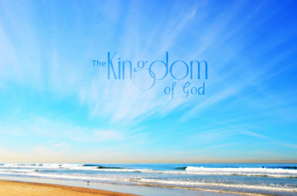 Experiencing the Reality of the Kingdom of God